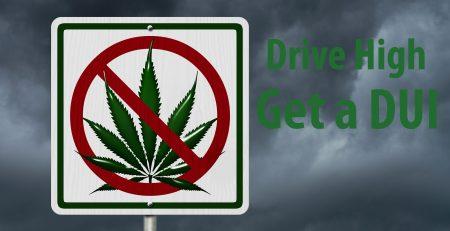 Drive High Get a DUI
